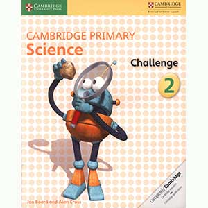 Cambridge Primary Science Challenge 2
