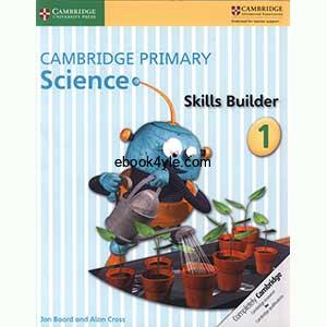 Cambridge Primary Science Skills Builder 1