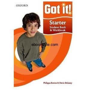 Got it! Starter Student Book – Workbook