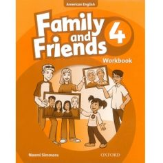Family and Friends 4 Workbook American Edition