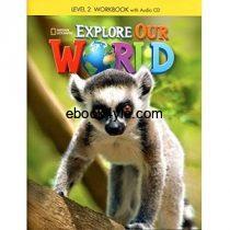 Explore Our World 2 Workbook