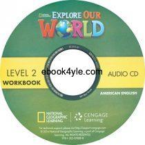 Explore Our World 2 Workbook Audio CD