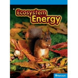 Harcourt Leveled Science Readers G4 Ecosystem Energy
