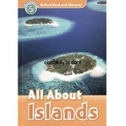 Oxford Read and Discover - L5 - All About Islands