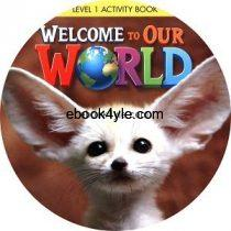 Welcome to Our World 1 Activity Book Audio CD