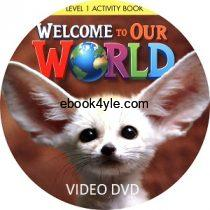 Welcome to Our World 1 Student Video