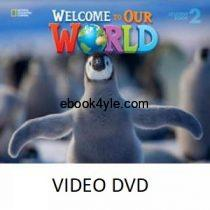 Welcome to Our World 2 Student Video