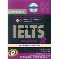 Cambridge IELTS 8 With Answers