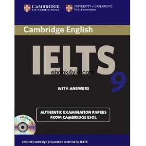 Cambridge IELTS 9 With Answers