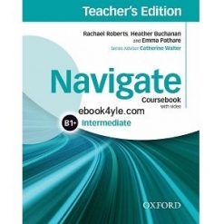 Navigate Intermediate B1 plus Coursebook Teacher's Edition
