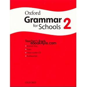Oxford Grammar for Schools 2 Teacher's Book