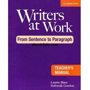 Writers at Work - From Sentence to Paragraph Teacher's Manual