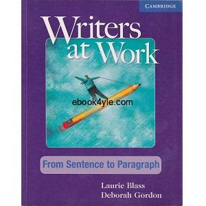 Writers at Work – From Sentence to Paragraph