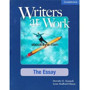 Writers at work the essay