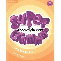 Super Minds 5 Grammar Practice Book