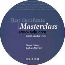 First Certificate Masterclass Class Audio CD 1