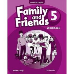 Family and Friends 5 Workbook American Edition