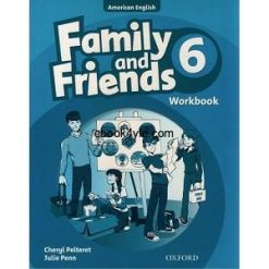 Family and Friends 6 Workbook American Edition