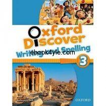 Oxford Discover 3 Writing and Spelling