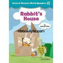 Oxford Phonics World Readers Level 1 Rabbits House w Audio