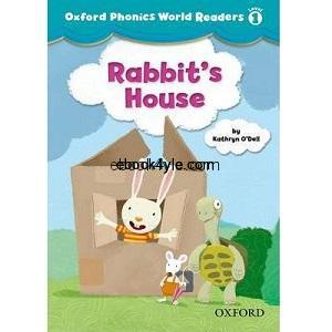 Oxford Phonics World Readers Level 1 Rabbits House