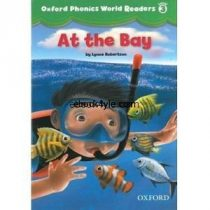 Oxford Phonics World Readers Level 3 At the Bay w Audio