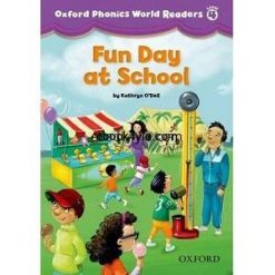 Oxford Phonics World Readers Level 4 Fun Day at School w Audio