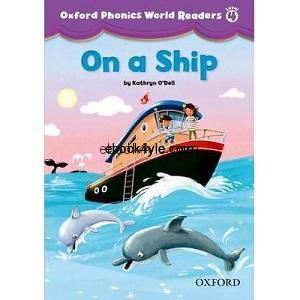 Oxford Phonics World Readers Level 4 On a Ship w Audio