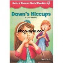 Oxford Phonics World Readers Level 5 Dawns Hiccups w Audio