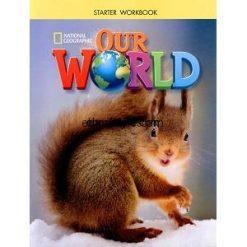Our World Starter Workbook