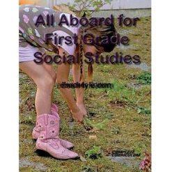 All Aboard for First Grace Social Studies Teacher's Edition