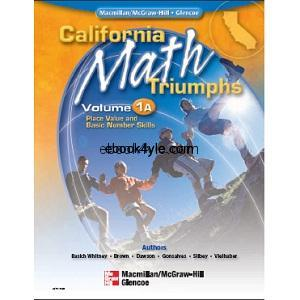 California Math Triumphs Place Value and Basic Number Skills Volume 1A