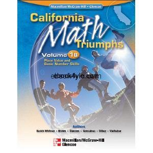California Math Triumphs Place Value and Basic Number Skills Volume 1B
