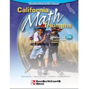 California Math Triumphs Fractions and Decimals Volume 2B
