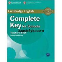 Cambridge English Complete Key for School Teacher Book