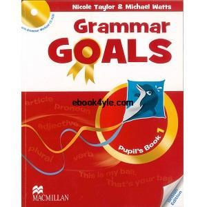 Grammar Goals 1 Pupil's Book British Edition ebook pdf