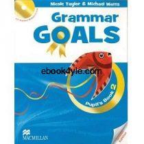 Grammar Goals 2 Pupil's Book British Edition