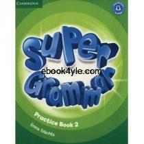 Super Minds 2 Grammar Practice Book