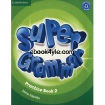 Super Minds 2 Grammar Practice Book