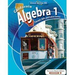 California Algebra 1 Concepts, Skills, and Problem Solving – Middle School