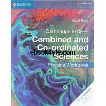 Cambridge IGCSE Combined and Co-ordinated Sciences Physics Workbook