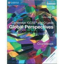 Cambridge IGCSE and O level Global Perspectives Coursebook Part 1