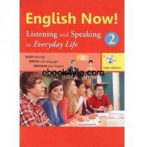 English Now 2 Listening and Speaking