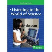 Harcourt Math Concept Reader – G6 – Listening to the World of Science