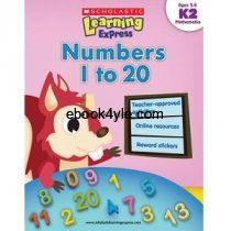 Math Numbers 1 to 20 K2 Ages 5-6 Scholastic