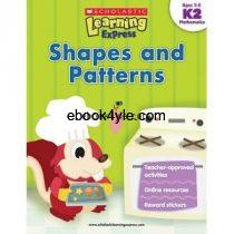 Math Shapes and Patterns K2 Ages 5-6 Scholastic