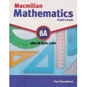 Mathematics Pupil's Book 6A – Macmilan ebook pdf class
