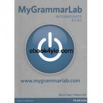 My Grammar Lab Intermediate B1-B2