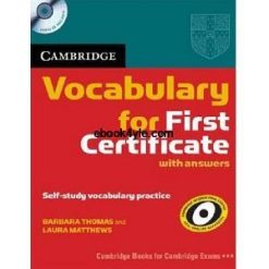 Vocabulary for First Certificate Student's Book with answers