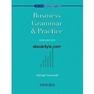 Business Grammar and Practice Intermediate to Upper-Intermediate